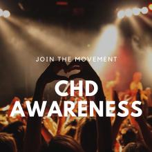 Join the movement - CHD Awareness